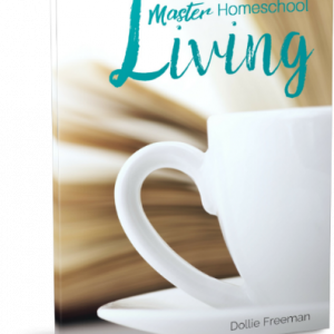Master Homeschool Living Digital